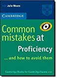 Common Mistakes at Proficiency...and how to avoid them. Paperback