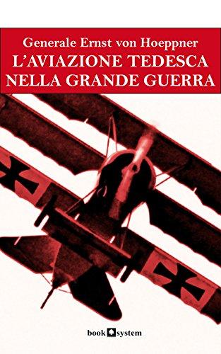 L Aviazione Tedesca Nella Grande Guerra L Aviazione