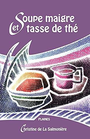 Soupe Maigre et Tasse de the
