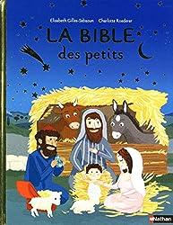 La Bible des petits - Dès 3 ans