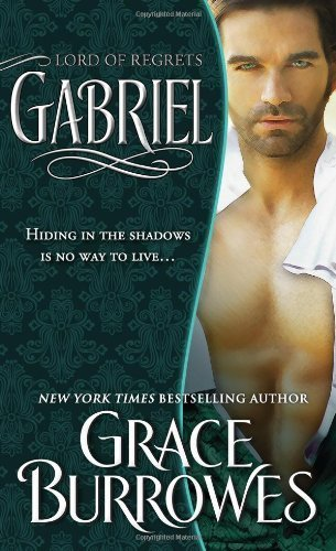 Gabriel: Lord of Regrets (The Lonely Lords) by Grace Burrowes (2013-09-03)