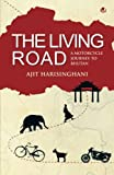 The Living Road: A Motorcycle Journey to Bhutan: 1