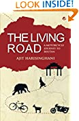 #5: The Living Road: A Motorcycle Journey to Bhutan: 1