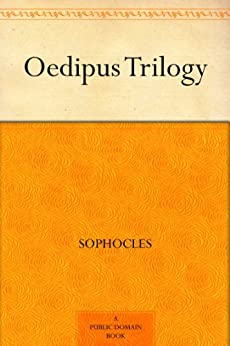 Oedipus Trilogy by [Sophocles]