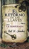 El retorno de las llaves par H. Sánchez