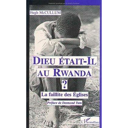 'Dieu était-il au Rwanda?'