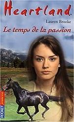 Heartland, Tome 25 : Le Temps de la passion