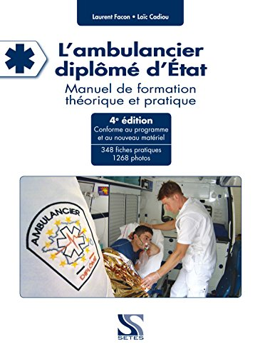 L'ambulancier diplme d'tat 4e dition