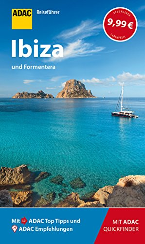 ADAC Reiseführer Ibiza und Formentera: Der Kompakte mit den ADAC Top Tipps und cleveren Klappkarten
