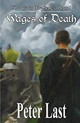 Wages of Death: Shadow For Hire Series - Book 1 by Peter Last (2015-07-19)