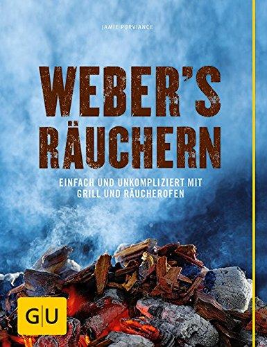 Preisvergleich Produktbild Weber's  Räuchern: Einfach und unkompliziert mit Grill und Räucherofen (GU Weber's Grillen)