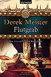 Flutgrab: Historischer Kriminalroman (Patrizier Rungholt, Band 5) - Derek Meister