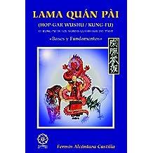 Lama Quan Pai - Hop Gar Wushu Kung Fu