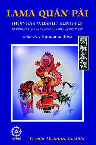 Lama Quan Pai - Hop Gar Wushu Kung Fu por Fermín Alcántara Castilla
