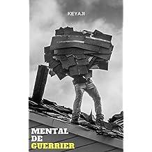 MENTAL DE GUERRIER (French Edition)