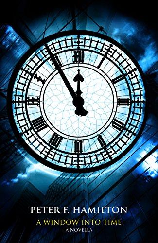 A Window Into Time (English Edition) por Peter F. Hamilton