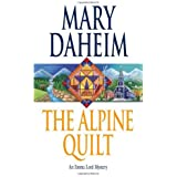 The Alpine Quilt: An Emma Lord Mystery by Mary Daheim (2006-03-28)