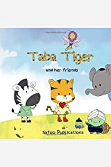 Taba Tiger and Friends: Respect For Faiths (Interfaith) Paperback