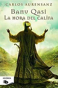 La hora del Califa par Carlos Aurensanz