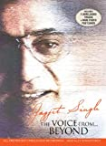 #3: Jagjit Singh: The Voice from Beyond