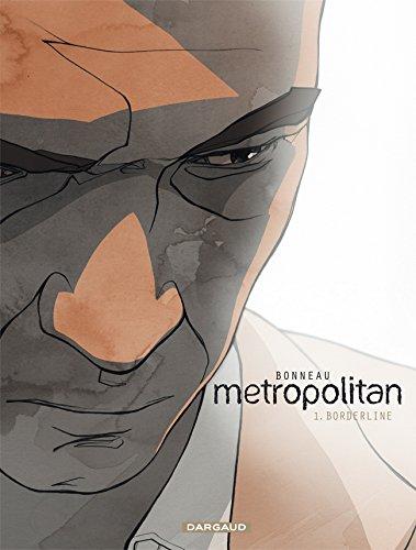 Metropolitan - tome 1 - Borderline