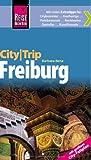 Reise Know-How CityTrip Freiburg - mit großem City-Faltplan - Barbara Benz