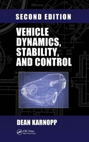 Vehicle Dynamics, Stability, and Control, Second Edition (Mechanical Engineering) by Dean Karnopp (2013-01-23)