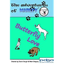 The Adventures of Marley: Butterfly Love (English Edition)