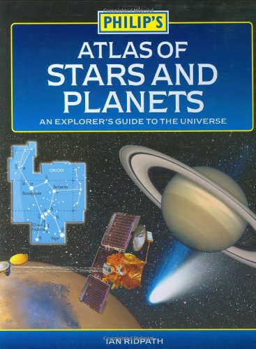 Philip's atlas of stars and planets : an explorer's guide to the universe