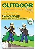 Geocaching III
