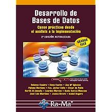 Desarrollo de Bases de Datos. Casos prácticos desde el análisis a la implementación. 2ª edición actualizada (Profesional)