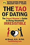 The #1-Rated Dating Book by Readers on Amazon for 3+ Years Running This is what readers say: 'I have read many books about relationships and dating, but The Tao of Dating is one of a kind, so different and mind-blowing in its common sense and simplic...