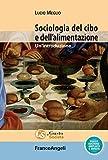 Sociologia del cibo e dell'alimentazione. Un'introduzione