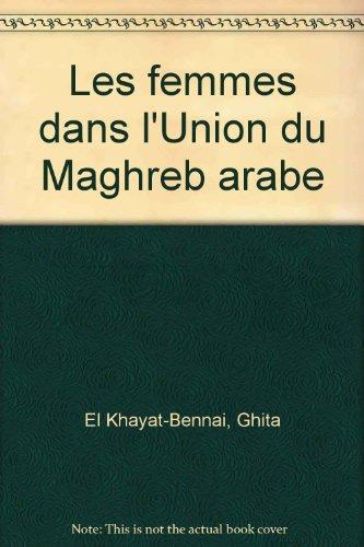 Les femmes dans l'Union du Maghreb arabe