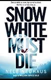 Snow White Must Die (Bodenstein & Kirchoff series Book 1) (English Edition)