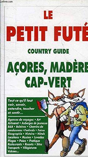 PETIT FUTE ACORES MADERE CAP VERT