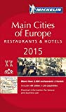Michelin Guide Main Cities of Europe 2015 (Michelin Guides)