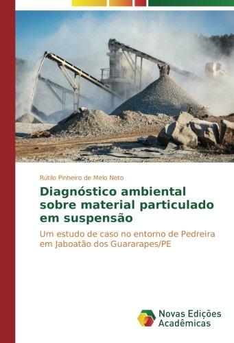 diagnstico-ambiental-sobre-material-particulado-em-suspenso-um-estudo-de-caso-no-entorno-de-pedreira