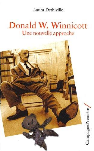 D.W. Winnicott une nouvelle approche