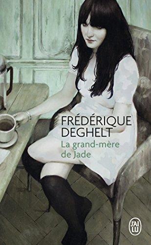 La grand-mère de Jade : roman