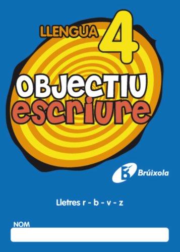 Objectiu escriure 4 Lletres r - b - v - z (Català - Material Complementari - Objectiu Ortografia) - 9788499060255