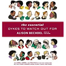 The Essential Dykes To Watch Out For by Alison Bechdel (2008-12-04)