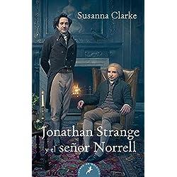 JONATHAN STRANGE Y EL SEÑOR NORRE (Letras de Bolsillo) Premio Hugo 2005 a la mejor novela