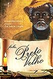 Fala, Preto Velho (Portuguese Edition)