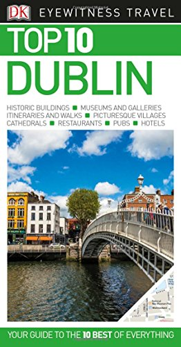 Top 10 Dublin (DK Eyewitness Travel Guide) thumbnail