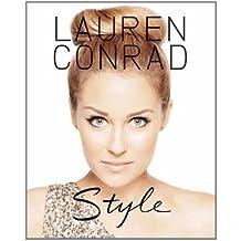 Lauren Conrad: Style by Lauren Conrad (2011-09-07)