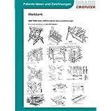 Werkbank, über 3500 Seiten (DIN A4) patente Ideen und Zeichnungen