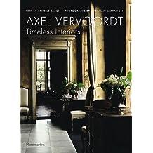 Axel Vervoordt: Timeless Interiors