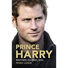 Prince Harry: Brother, Soldier, Son by Penny Junor (2014-09-11)