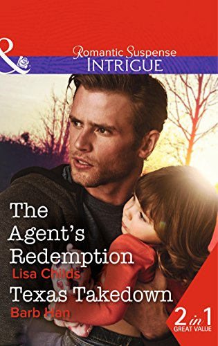 book cover of The Agent\'s Redemption / Texas Takedown